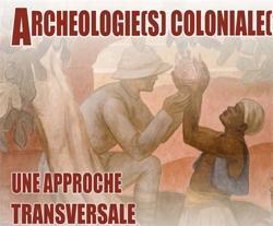 Autour des archéologies coloniales