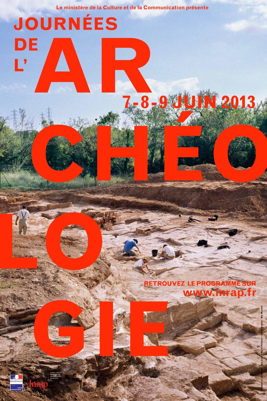 Les 4es Journées nationales de l'Archéologie se dérouleront du vendredi 7 au dimanche 9 juin 2013