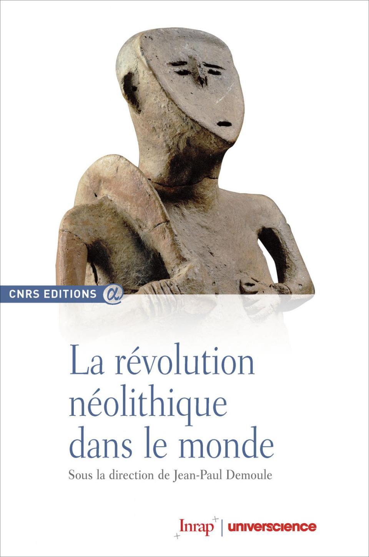 La révolution néolithique dans le monde