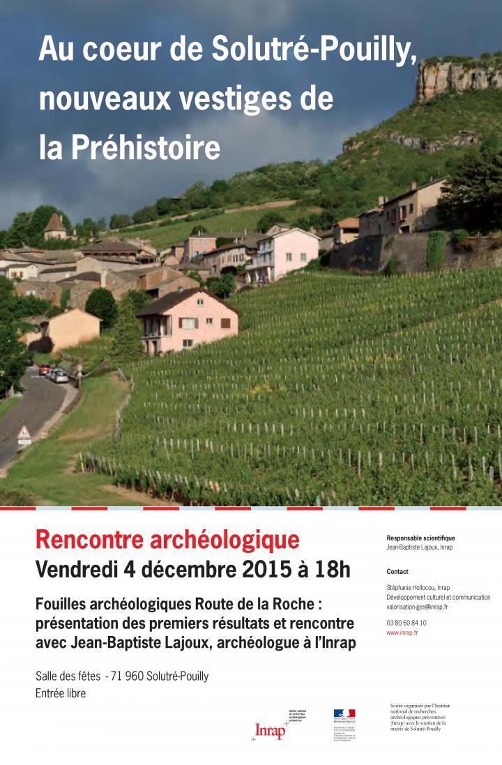Rencontre archéologique - Au coeur de Solutré-Pouilly, nouveaux vestiges de la Préhistoire