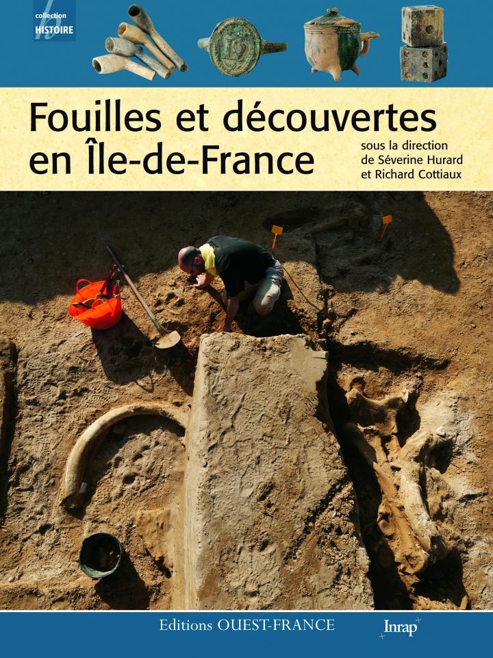 """Parution de """"Fouilles et découvertes en Île-de-France"""""""