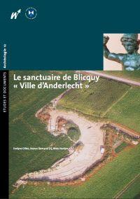 Le sanctuaire de Bliquy « Ville d'Anderlecht »
