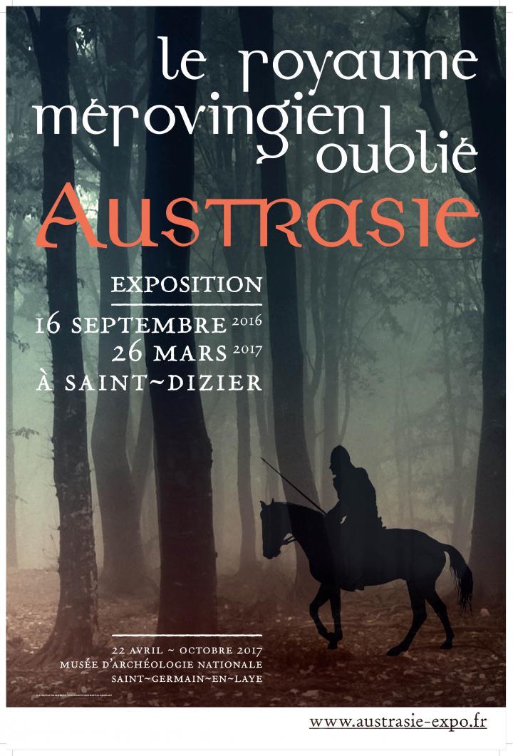 Affiche Exposition « Austrasie, le royaume mérovingien oublié »