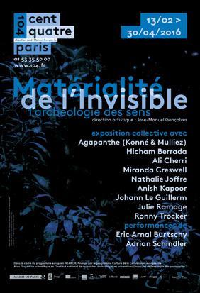 """Affiche exposition au 104 """"Matérialité de l'invisible"""""""