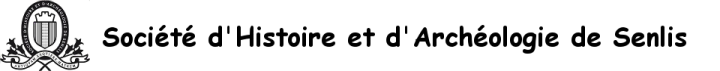 Société d'histoire et d'archéologie de Senlis