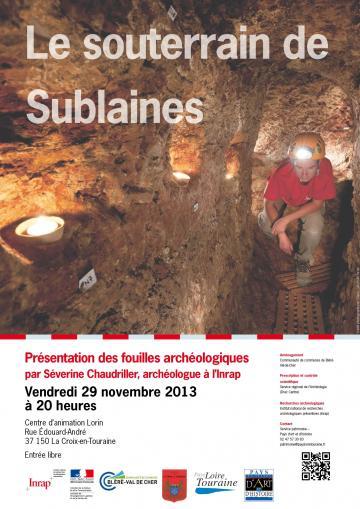 Conférence : Le souterrain de Sublaines - Présentation des fouilles archéologiques vendredi 29 novembre 2013, à 20 h