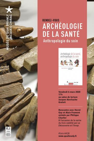 Archéologie de la santé, anthropologie du soin - conférence du 6 mars 2020