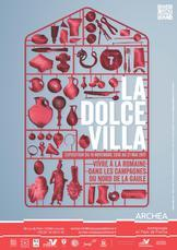 aAffiche exposition La Dolce Vilola, musée Archéa, Louvres, 2016