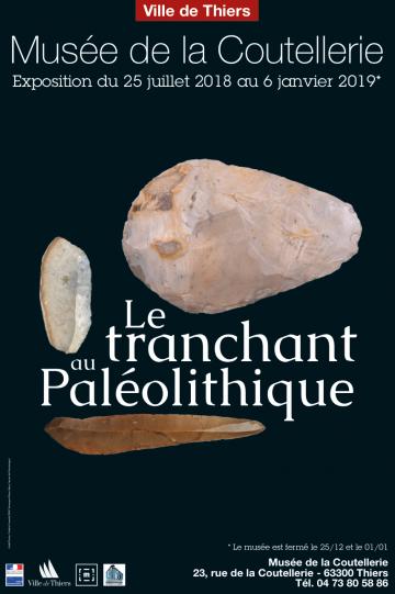 """Exposition """"Le tranchant au Paléolithique"""""""