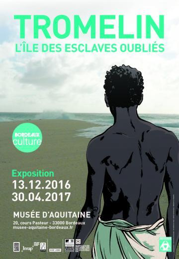 Affiche expo tromelin, Bordeaux 2016