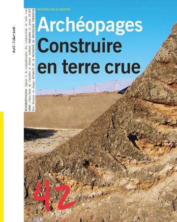 Archéopages n° 42 : Construire en terre crue