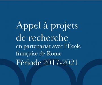 Appel à projets de recherche en partenariat avec l'École française de Rome 2017-2021