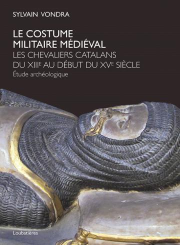 Le costume militaire médiéval