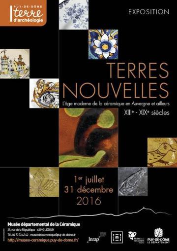 Affiche exposition « Terres nouvelles, l'âge moderne de la céramique en Auvergne et ailleurs XIIIe-XIXe siècles »