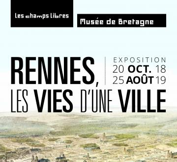 Rennes, les vies d'une ville - carré