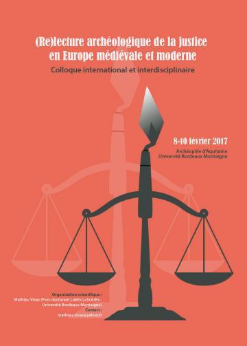 Visuel colloque Relecture archéologique de la justice en Europe médiévale et moderne