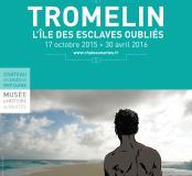 Exposition «Tromelin, l'île des esclaves oubliés »