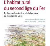 L'habitat rural du second âge du Fer. Rythmes de création et d'abandon au nord de la Loire