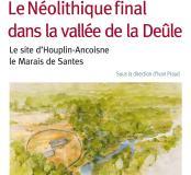 Le Néolithique final dans la vallée de la Deûle. Le site d'Houplin-Ancoisne, le Marais de Santes