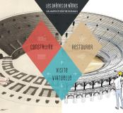 Les arènes de Nîmes. Un amphithéâtre romain