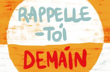 Podcast Rappelle-toi demain