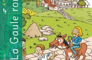 Couverture La Gaule romaine à très petits pas