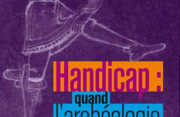Couverture Handicap : quand l'archéologie nous éclaire