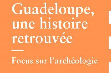 Mémoire de fouilles : Guadeloupe (couverture)