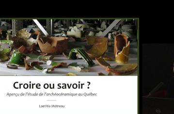 Croire ou savoir ? Un aperçu de l'étude de l'archéocéramique au Québec