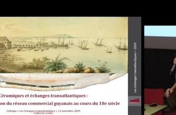 Céramiques et échanges transatlantiques : la transformation du réseau commercial guyanais au cours du XVIIIe siècle
