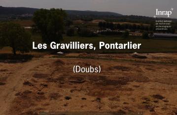 Vidéo site archéologique Les Gravilliers, Pontarlier