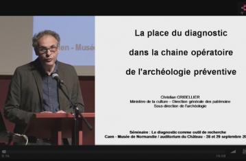 La place du diagnostic dans la chaîne opératoire de l'archéologie préventive