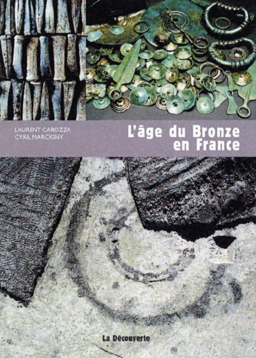 L'âge du Bronze en France