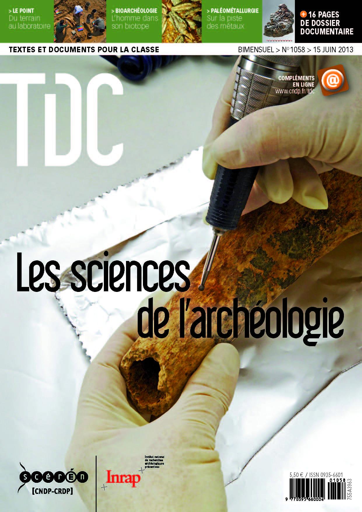 Textes et documents pour la classe n° 1058 - Les sciences de l'archéologie