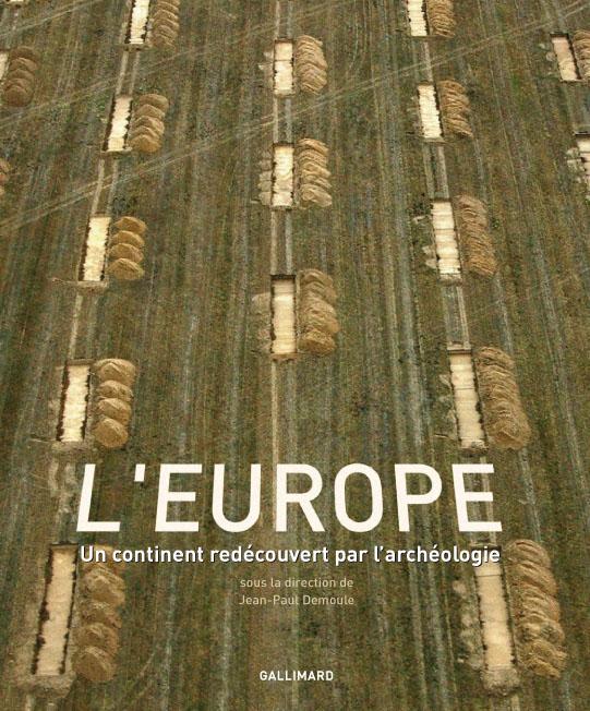 L'Europe - Un continent redécouvert par l'archéologie