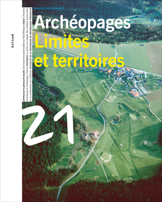 Archéopages n°21 : Limites et territoires