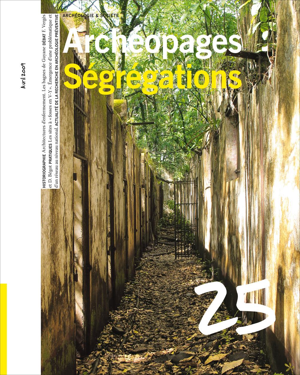 Archéopages n°25 : Ségrégations
