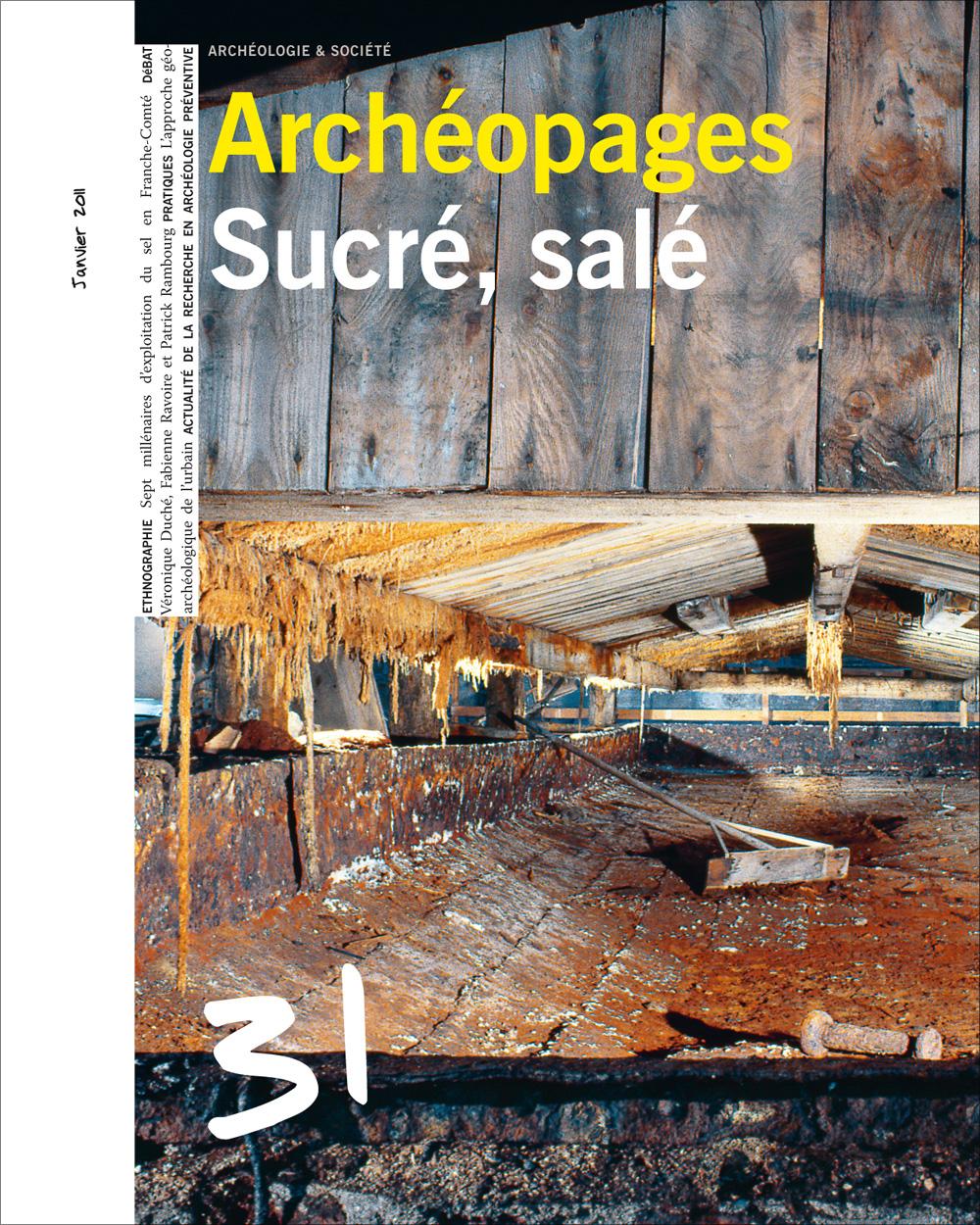 Archéopages n°31 : Sucré, salé