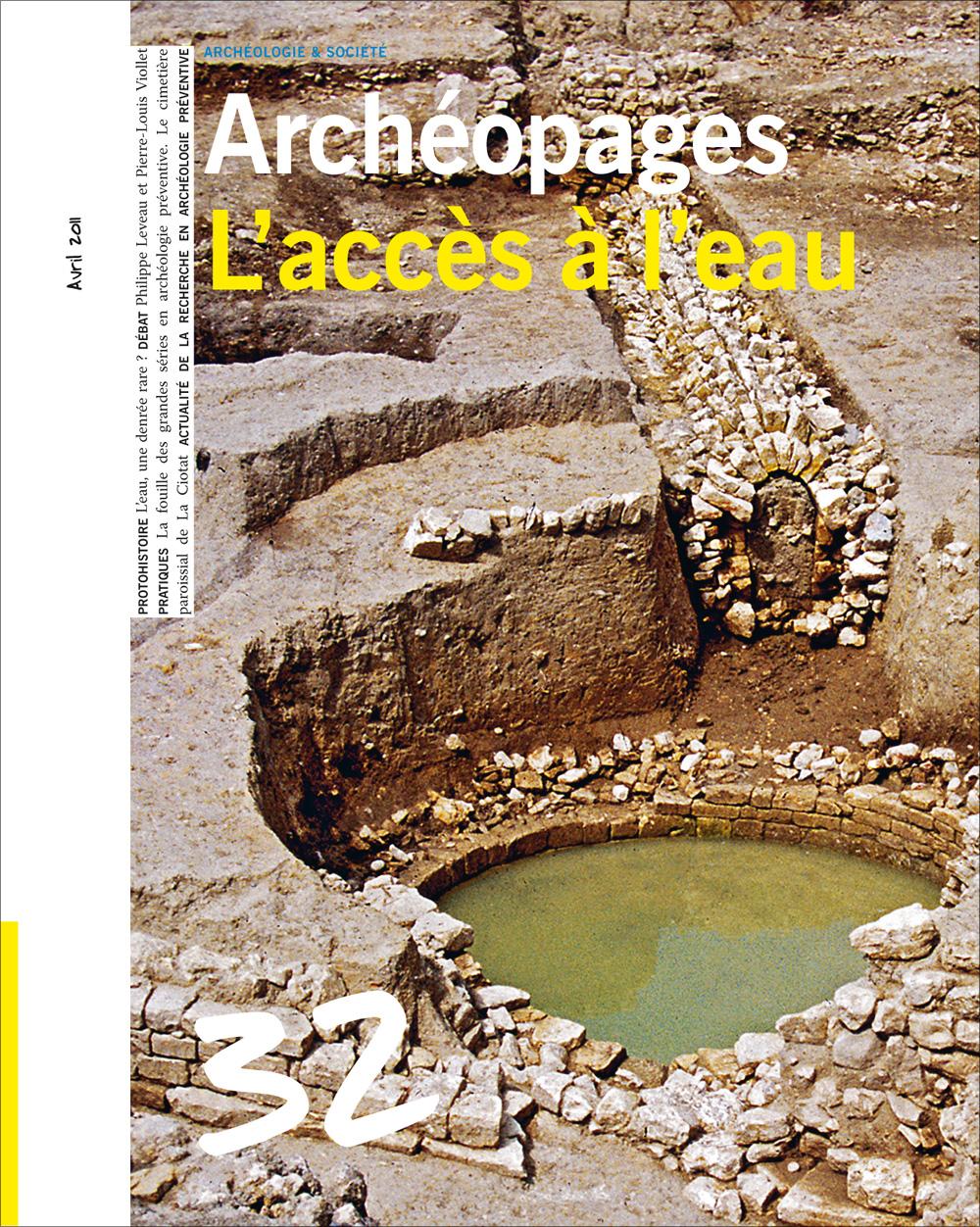 Archéopages 32 : L'accès à l'eau