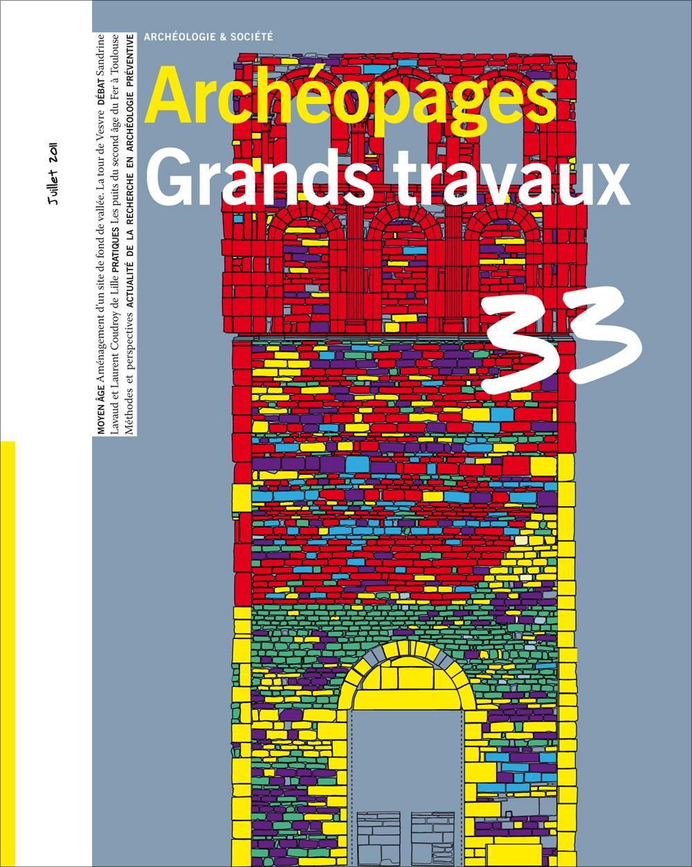 Archéopages 33 : Grands Travaux