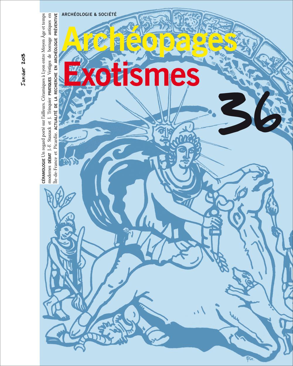 Archéopages n° 36 : <i>Exotismes</i>