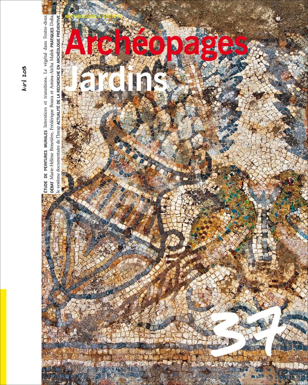 Archéopages n° 37 : <i>Jardins</i>