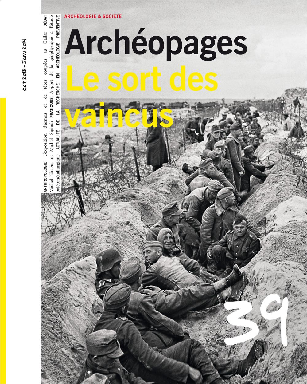Archéopages n° 39 : <i>Le sort des vaincus</i>