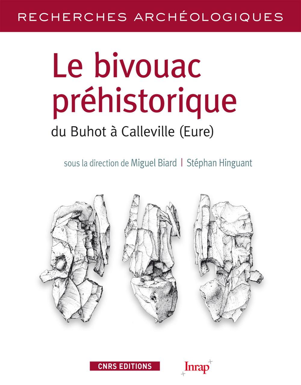 Le bivouac préhistorique du Buhot, à Calleville (Eure)